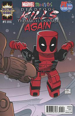 Deadpool Kills The Marvel Universe Again #1 SDCC Exclusive Variant