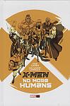 X-Men: No More Humans OGN