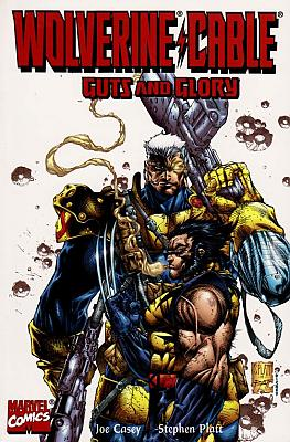 Wolverine & Cable: Guts 'n' Glory