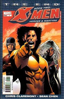 X-Men The End - Book 3: Heroes & Martyrs #1